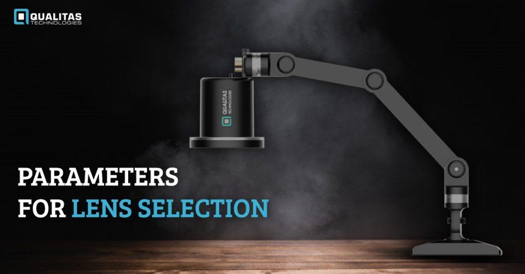 Parameters for Lens Selection- Important lens selection criteria | Qualitas Technologies