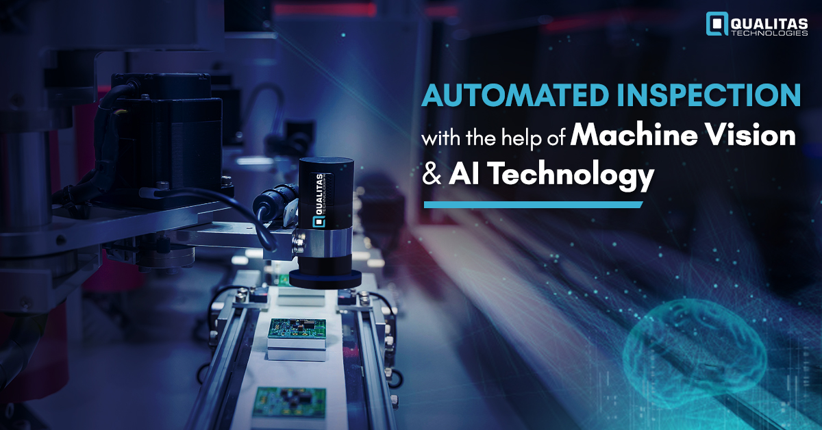 Automated Inspection with the help of Machine Vision and AI Technology