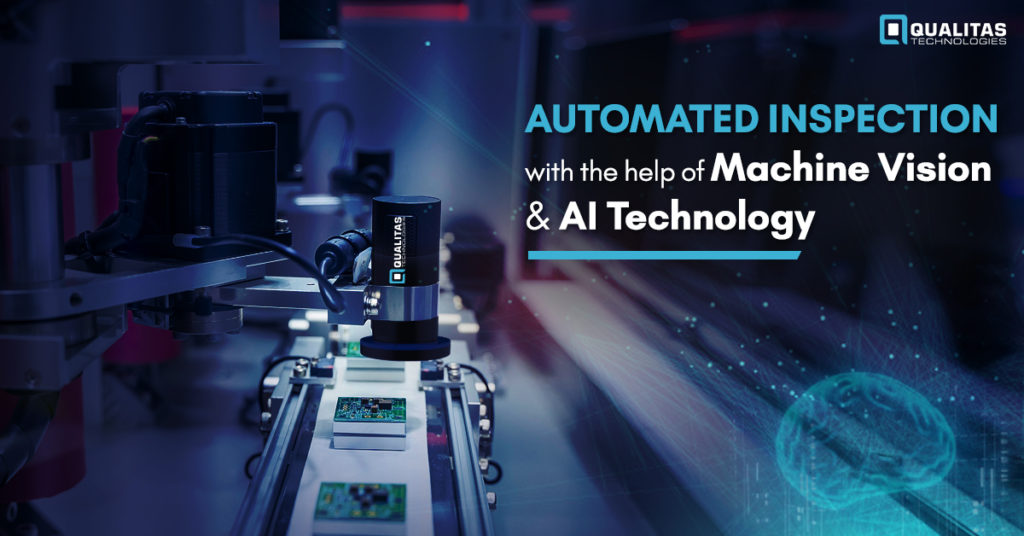 Machine Vision & AI: Automated Inspection in Manufacturing | Qualitas Technologies