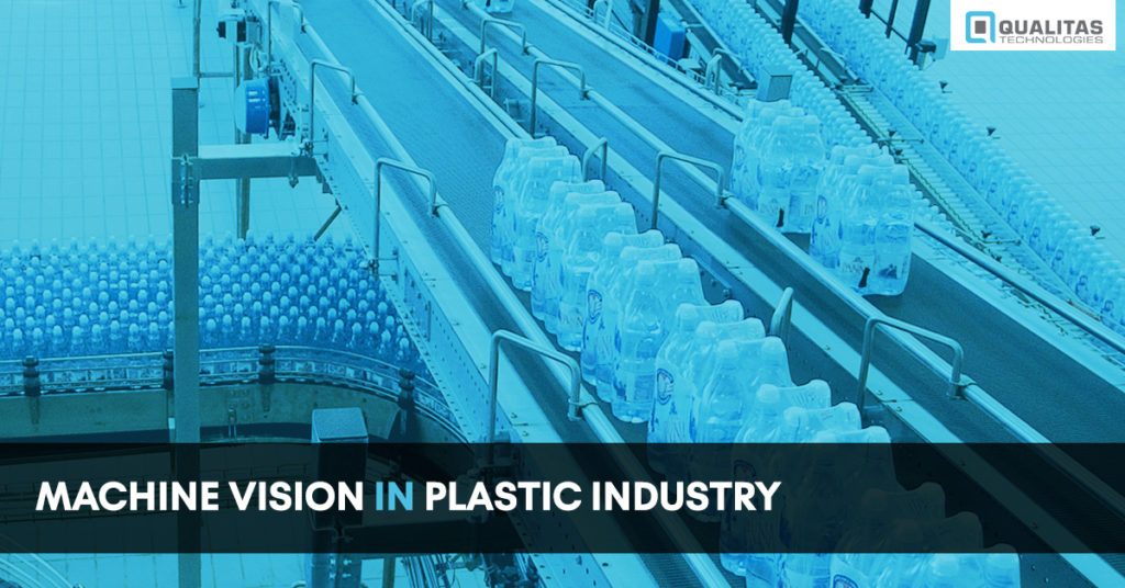 Machine Vision In Plastic Industry