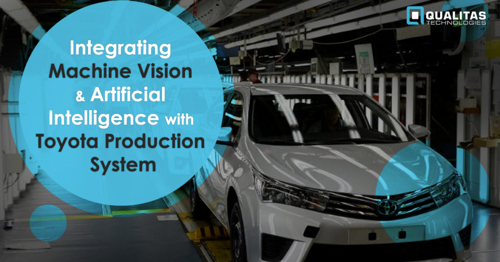 Machine Vision & AI with Toyota Production System