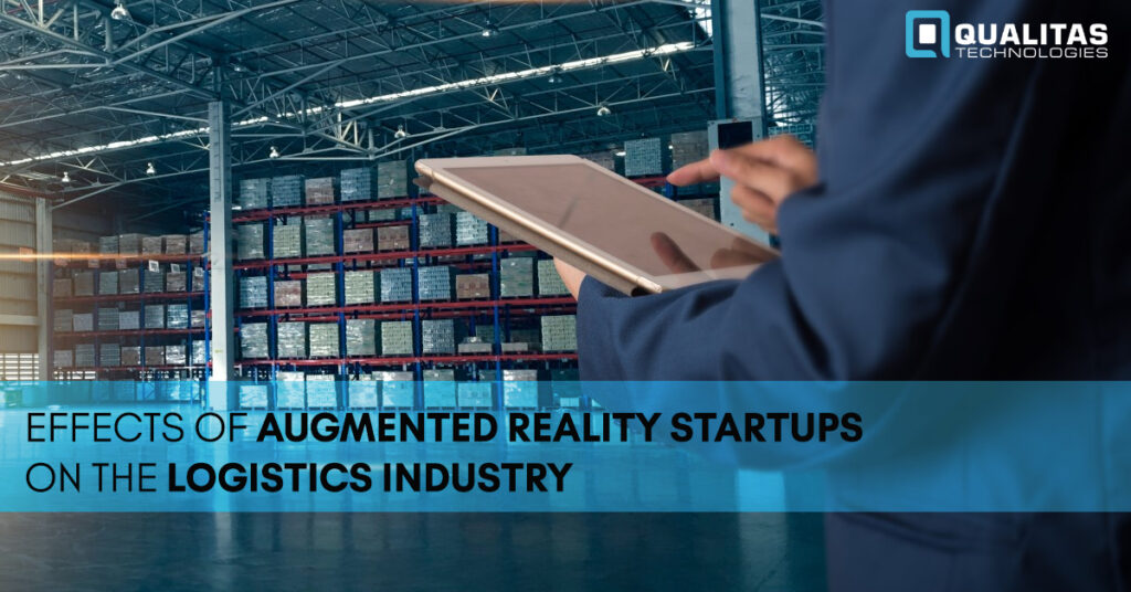 Augmented Reality in Logistics Industry- Qualitas Technologies