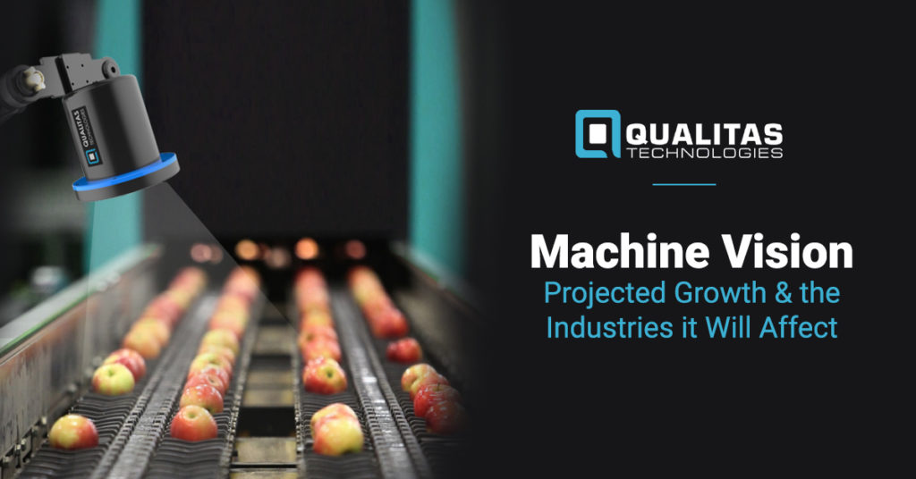 Machine Vision: Projected Growth And The Industries It Will Affect | Qualitas Technologies