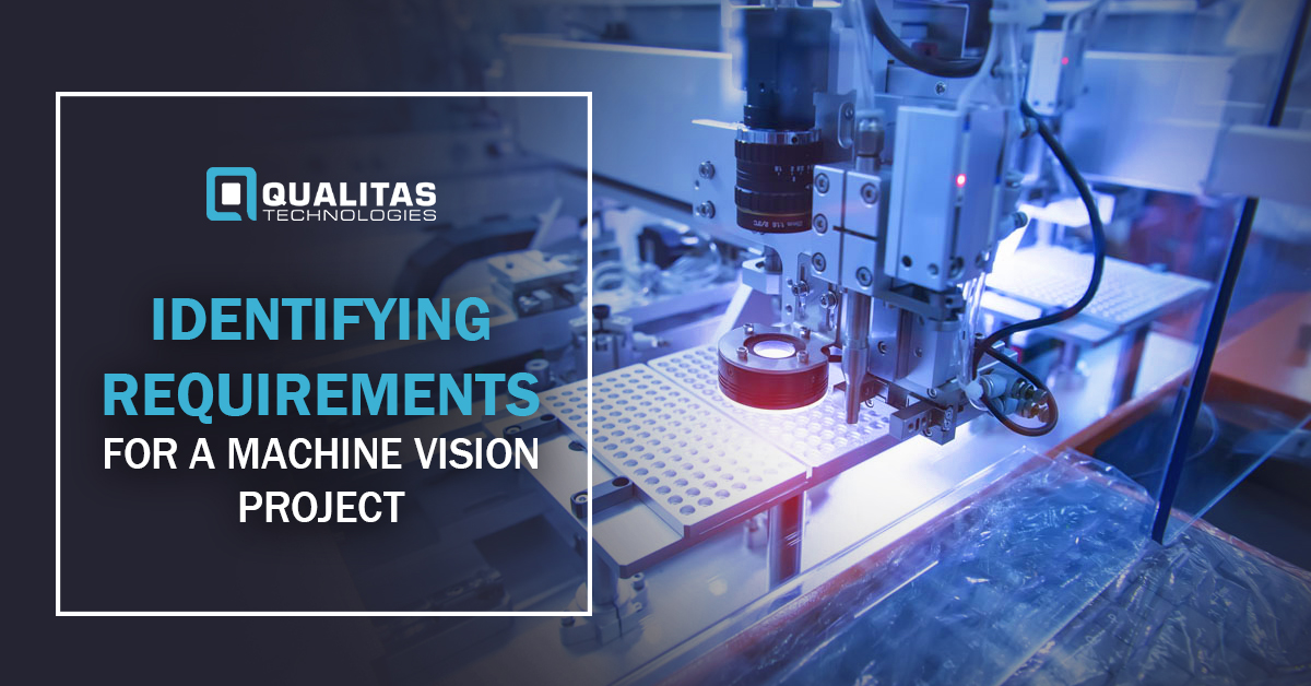 Identifying Requirements for a Machine Vision Project