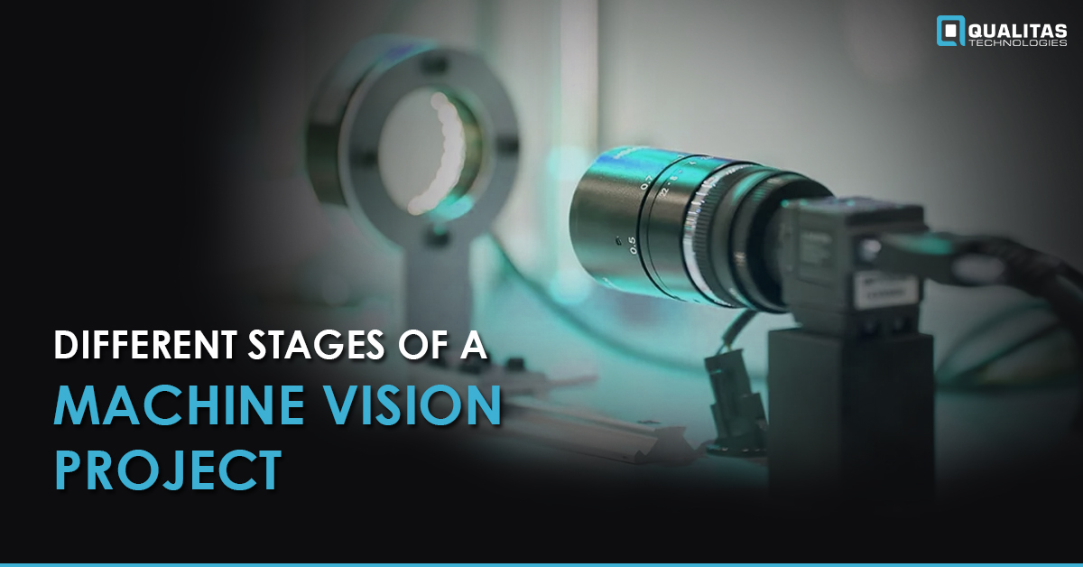Different Stages of a Machine Vision Project
