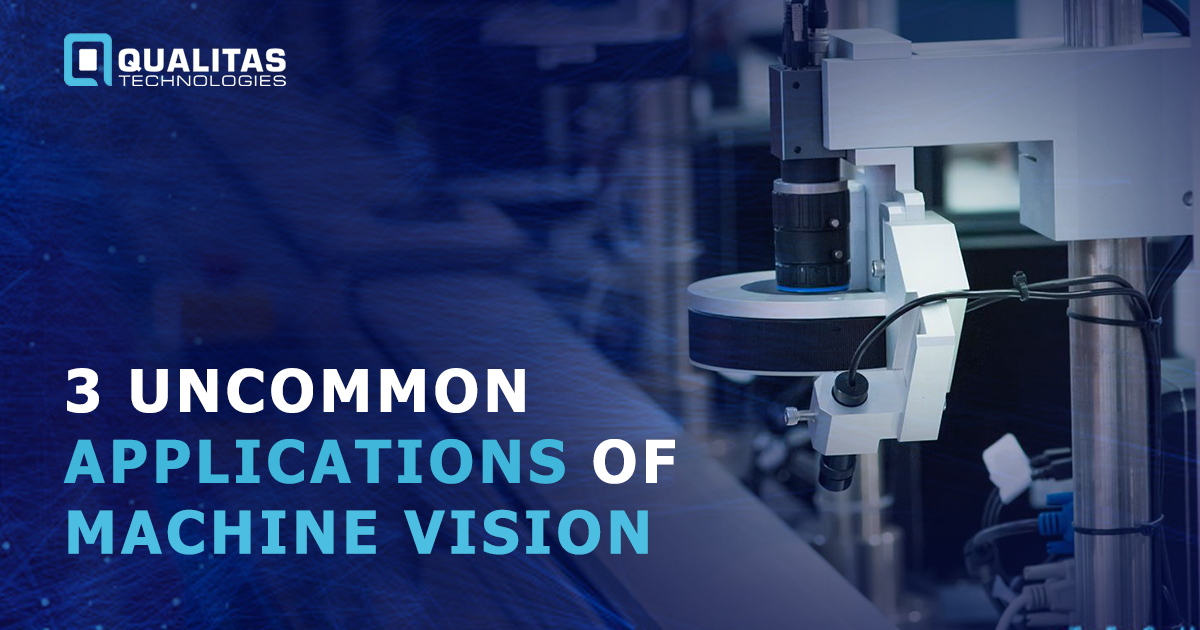 3 Uncommon Applications of Machine Vision
