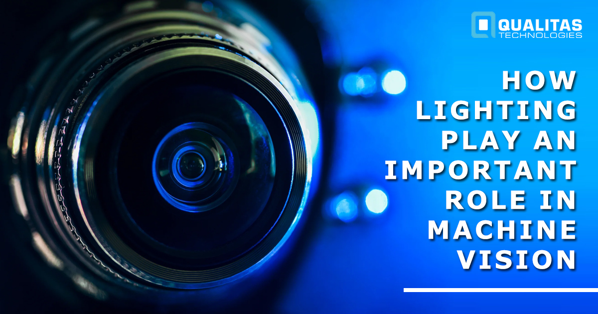How Lighting Plays An Important Role In Machine Vision?