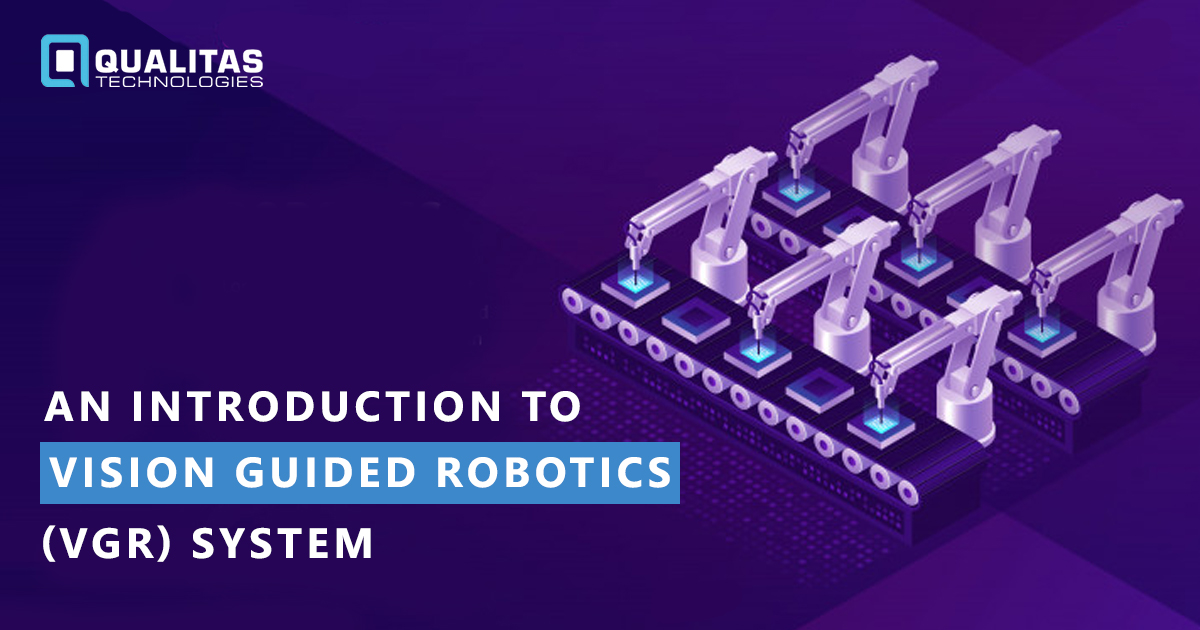 An Introduction to Vision Guided Robotics Systems