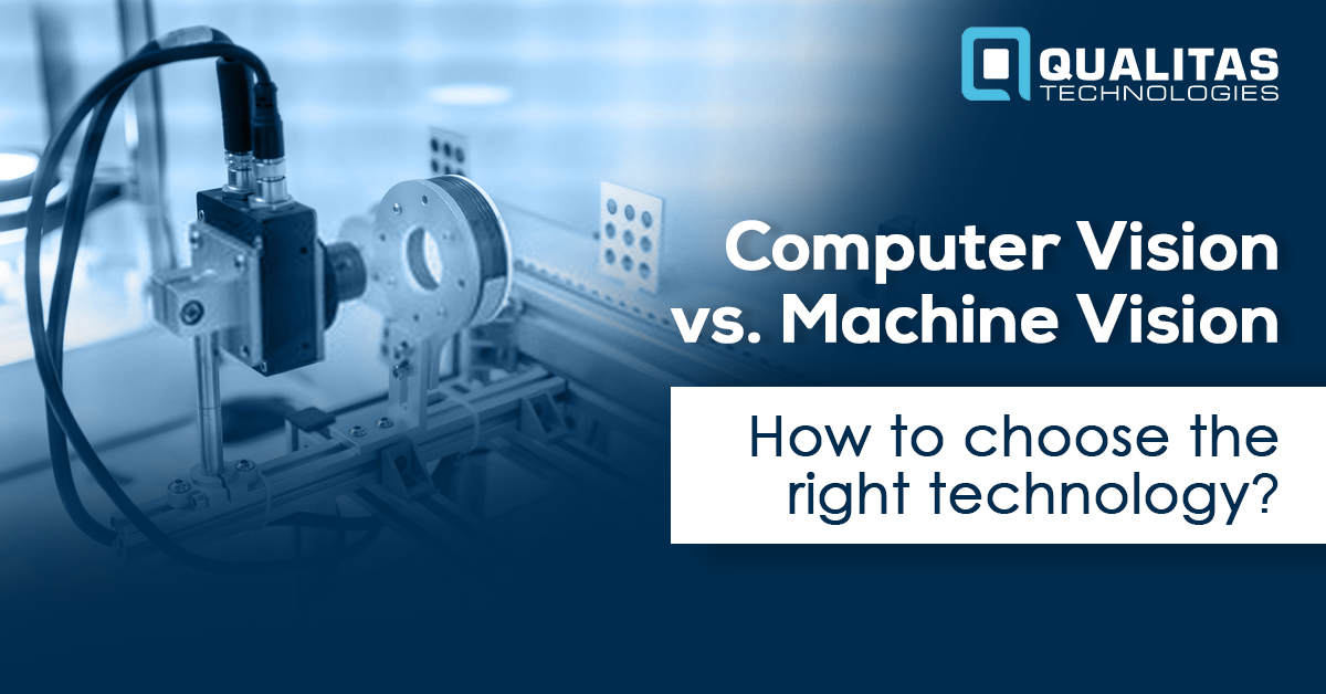 Computer Vision vs Machine Vision: How To Choose The Right Technology?