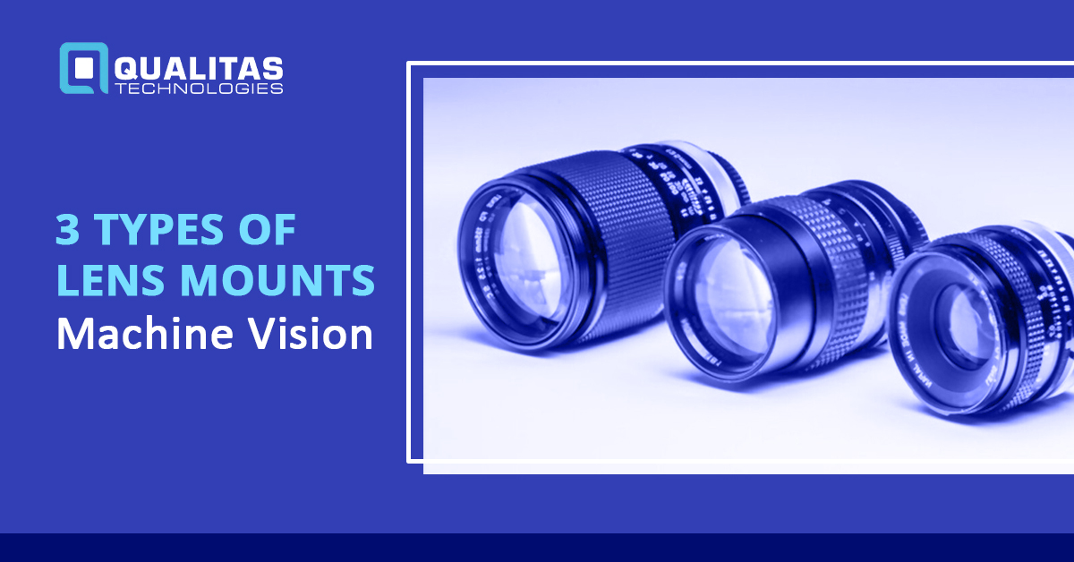 3 Types Of Lens Mounts: Machine Vision