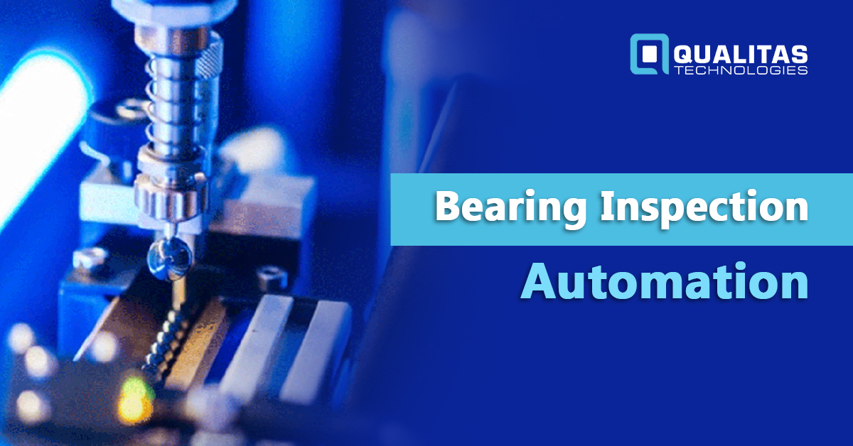 Bearing Inspection – Automation