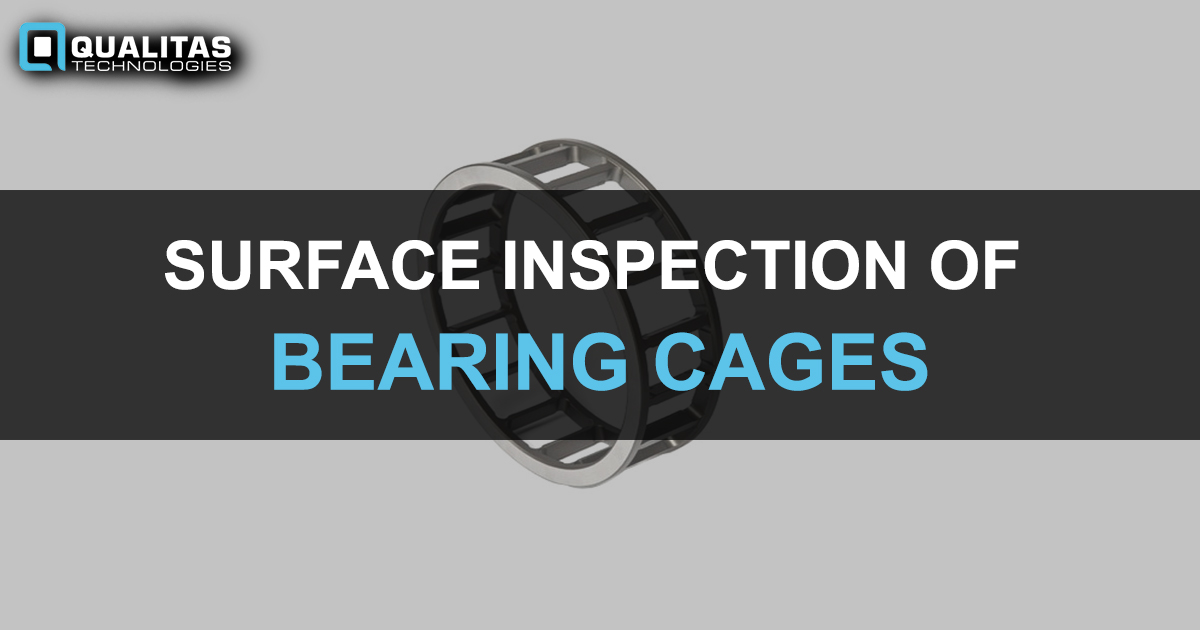 Bearing Cage Inspection