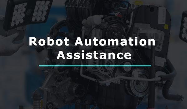 Robot Automation Assistance- Case Study